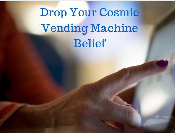 dropyourcosmicvendingmachinebelief