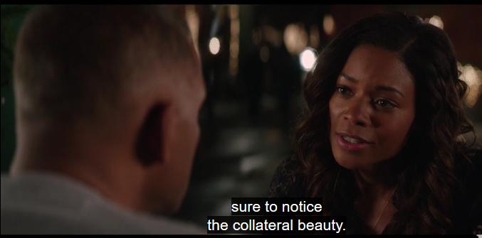 justbesuretonoticethecollateralbeauty