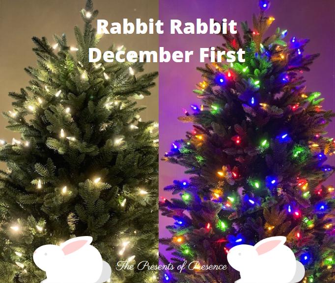 Rabbit Rabbit December First